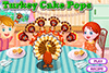 Pop cake dinde
